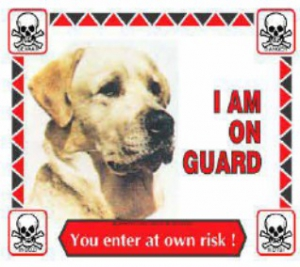DARO LABRADOR WARNING SIGN