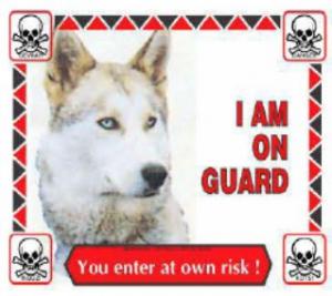 DARO HUSKY WARNING SIGN